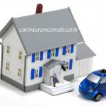 Car and Home Insurance, Know-How About Combining Both Polices